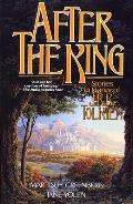 After the King: Stories in Honor of J.R.R. Tolkien (Tom Doherty Associates Book) Cover