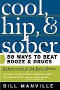 Cool Hip & Sober 88 Ways To Beat Booze