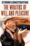 Wraiths Of Will & Pleasure