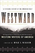 Westward A Fictional History Of The Amer
