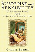 Suspense & Sensibility Or First Impressions Revisited A Mr & Mrs Darcy Mystery