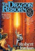 The Dragon Reborn: Book Three of 'The Wheel of Time' Cover