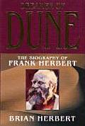 Dreamer Of Dune: The Biography Of Frank Herbert (Tom Doherty Associates Book) by Brian Herbert