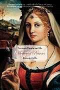 Lucrezia Borgia & The Mother Of Poisons