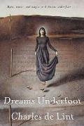 Dreams Underfoot: The Newford Collection by Charles de Lint
