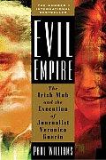 Evil Empire The Irish Mob & The Assass