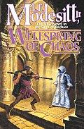 Wellspring Of Chaos Saga Of Recluce 12