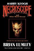 Harry Keogh: Necroscope and Other Weird Heroes! Cover