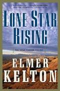 Lone Star Rising: The Texas Rangers Trilogy (Texas Rangers Trilogy)