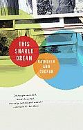 This Shared Dream by Kathleen Ann Goonan