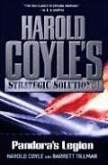 Pandoras Legion Harold Coyles Strategic Solutions Inc