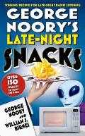 George Noory's Late-Night Snacks: Winning Recipes for Late-Night Radio Listening
