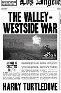Valley Westside War Crosstime Traffic