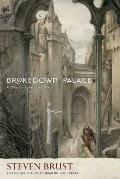Brokedown Palace by Steven Brust