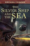 Silver Ship & The Sea