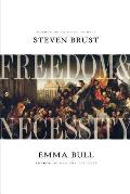 Freedom & Necessity by Emma Bull