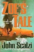 Zoe's Tale: An Old Man's War Novel Cover