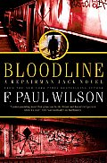 Bloodline: A Repairman Jack Novel (Repairman Jack Novels) by F. Paul Wilson