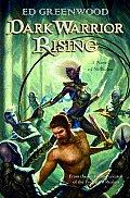 Dark Warrior Rising: A Novel Of Niflheim by Ed Greenwood