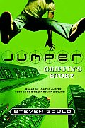 Jumper: Griffin's Story by Steven Gould