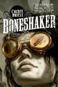 Boneshaker Clockwork Century 1