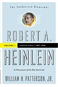 Robert A. Heinlein: In Dialogue with His Century: Volume 1 (1907-1948): Learning Curve Cover
