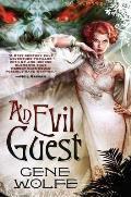 An Evil Guest by Gene Wolfe