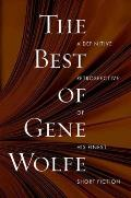 The Best of Gene Wolfe: A Definitive Retrospective of His Finest Short Fiction Cover