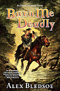 Burn Me Deadly (Eddie LaCrosse Novels) Cover