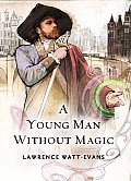 A Young Man Without Magic by Lawrence Watt Evans