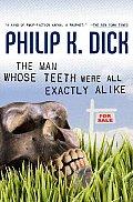 Man Whose Teeth Were All Exactly Alike