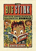Nathan Abercrombie Accidental Zombie 04 Big Stink