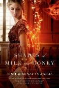 Shades of Milk & Honey Glamourist History Book 1
