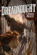 Dreadnought Clockwork Century Book 2