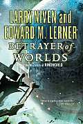 Betrayer of Worlds Ringworld Prequel