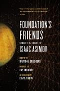 Foundation's Friends: Stories in Honor of Isaac Asimov Cover