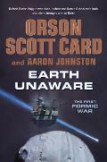 Earth Unaware (First Formic War) by Orson Scott Card and Aaron Johnston