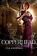 Copperhead Ironskin Book 2