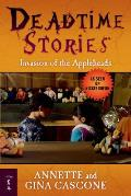 Deadtime Stories #04: Invasion of the Appleheads