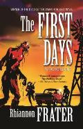 The First Days: As the World Dies (As the World Dies)