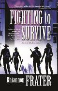 As the World Dies #02: Fighting to Survive