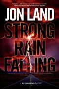 Strong Rain Falling: A Caitlin Strong Novel