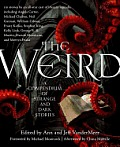 The Weird: A Compendium of Strange and Dark Stories Cover