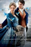 Without a Summer Glamourist History Book 3
