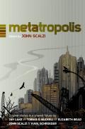 Metatropolis    Metatropolis