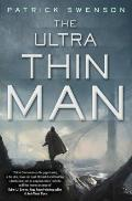 The Ultra Thin Man Signed Edition