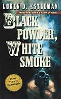 Black Powder White Smoke