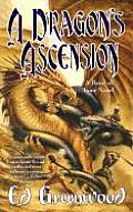 Band Of Four Novels #03: A Dragon's Ascension by Ed Greenwood