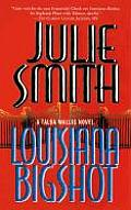 Louisiana Bigshot