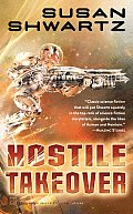 Hostile Takeover (Tor Science Fiction) by Susan Shwartz